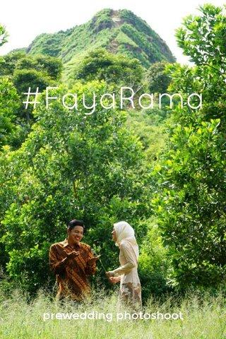 #FayaRama prewedding photoshoot