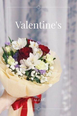 Valentine's   14.2.18 