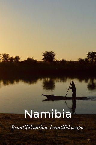 Namibia Beautiful nation, beautiful people