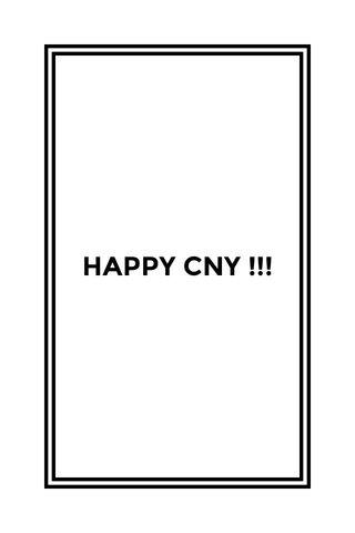 HAPPY CNY !!!