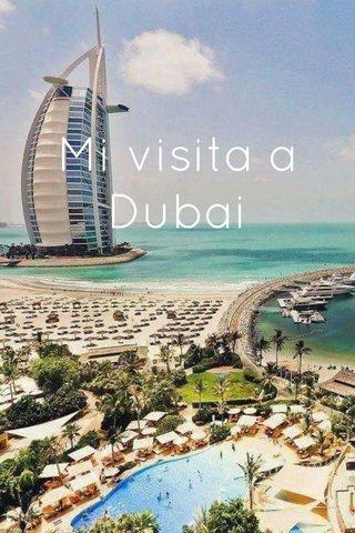 Mi visita a Dubai