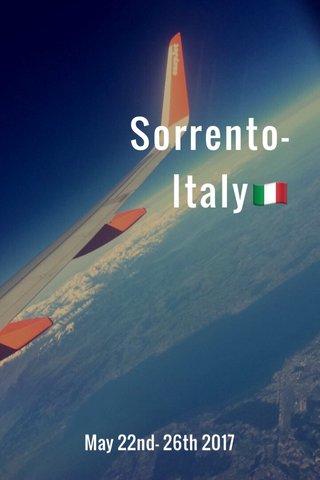 Sorrento- Italy🇮🇹 May 22nd- 26th 2017