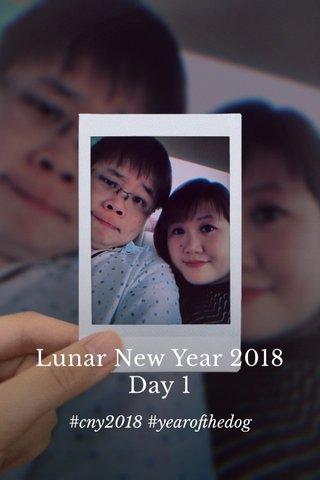Lunar New Year 2018 Day 1 #cny2018 #yearofthedog