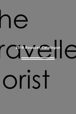 2018 Bouquet Catalogue