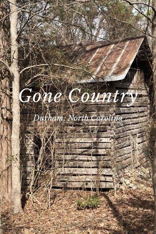 Gone Country Durham, North Carolina