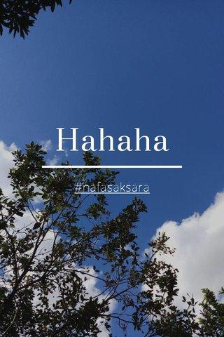 Hahaha #nafasaksara