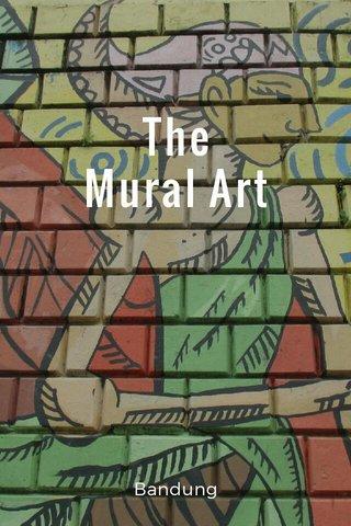 The Mural Art Bandung