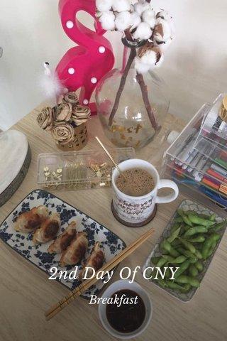 2nd Day Of CNY Breakfast