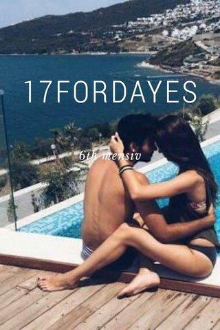 17FORDAYES 6th mensiv