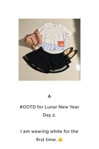 #OOTD for Lunar New Year Day 2. I am wearing white for the first time. 🙃