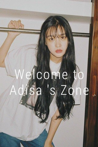 Welcome to Adisa 's Zone