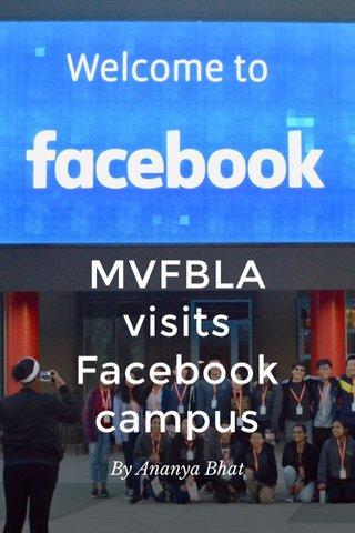 MVFBLA visits Facebook campus By Ananya Bhat