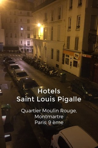 Hotels Saint Louis Pigalle Quartier Moulin Rouge, Montmartre Paris, 9 ème HW8530.1802E.270.225.165