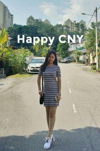 Happy CNY -2018-