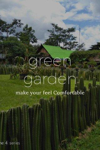 green garden make your feel Comfortable