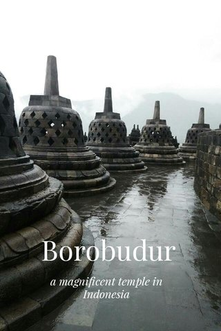 Borobudur a magnificent temple in Indonesia