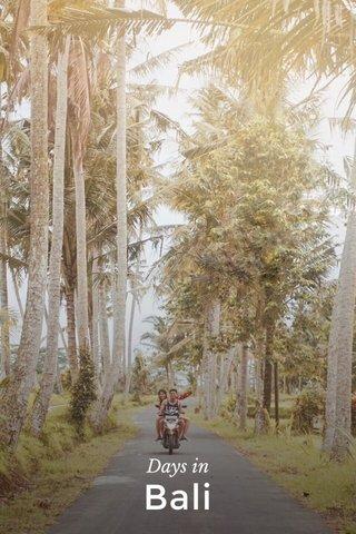 Bali Days in