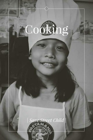 Cooking   Save Street Child  