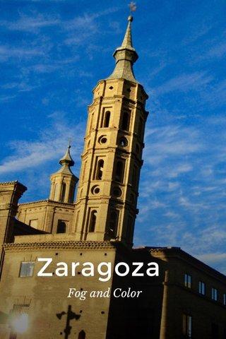 Zaragoza Fog and Color