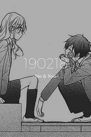 190218 -Me & You-
