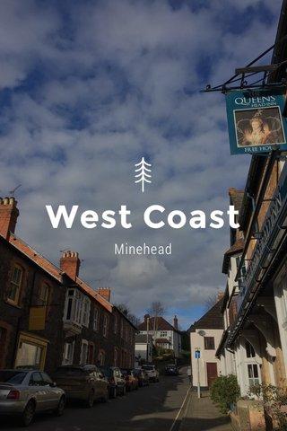 West Coast Minehead