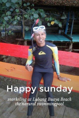 Happy sunday snorkeling at Lubang Buaya Beach the narural swimmingpool