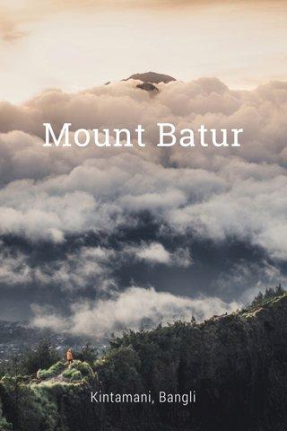 Mount Batur Kintamani, Bangli