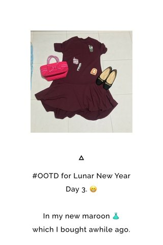 #OOTD for Lunar New Year Day 3. 😁 In my new maroon 👗 which I bought awhile ago.