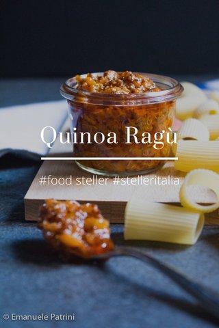 Quinoa Ragù #food steller #stelleritalia