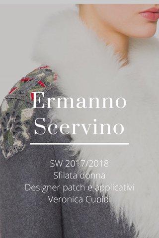 Ermanno Scervino SW 2017/2018 Sfilata donna Designer patch e applicativi Veronica Cupidi