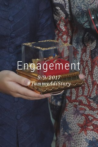 Engagement 9/9/2017 #TammyAdiStory