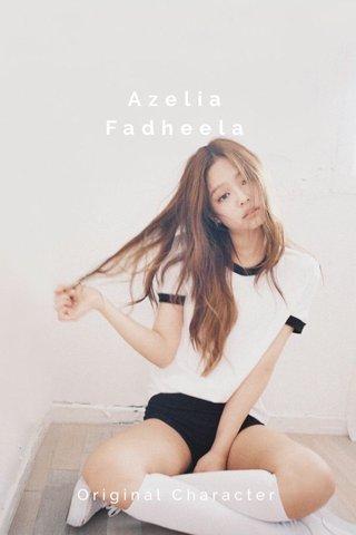 Azelia Fadheela Original Character