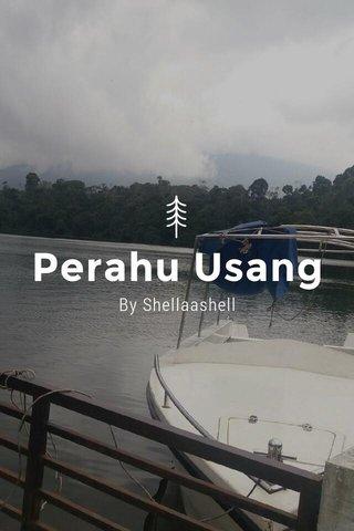 Perahu Usang By Shellaashell