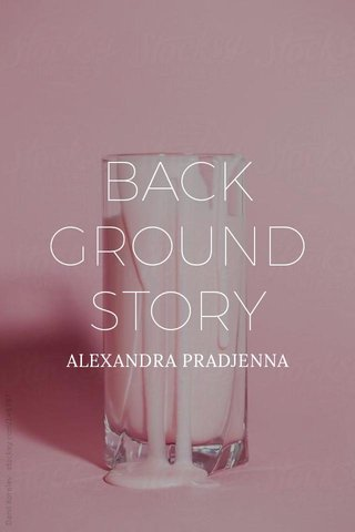 BACK GROUND STORY ALEXANDRA PRADJENNA