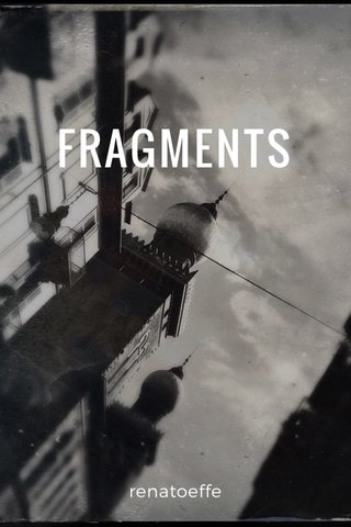 FRAGMENTS renatoeffe