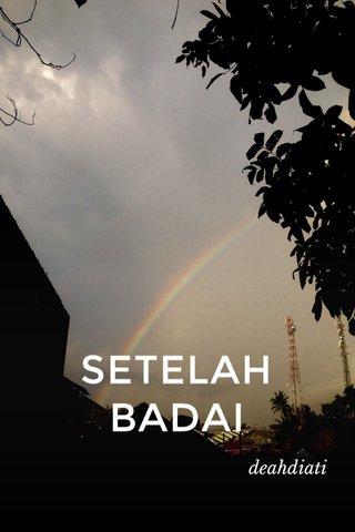 SETELAH BADAI deahdiati