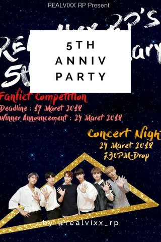 5TH ANNIV PARTY by @realvixx_rp