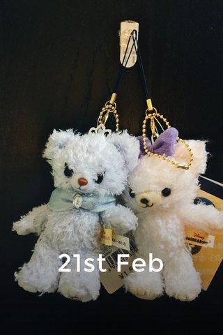 21st Feb
