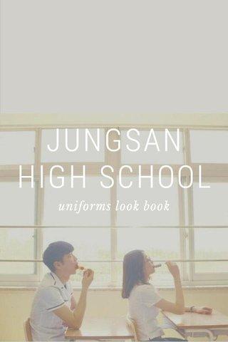 JUNGSAN HIGH SCHOOL uniforms look book