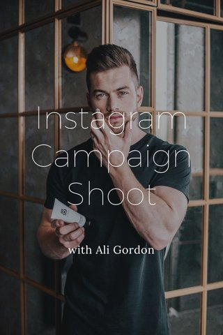 Instagram Campaign Shoot with Ali Gordon
