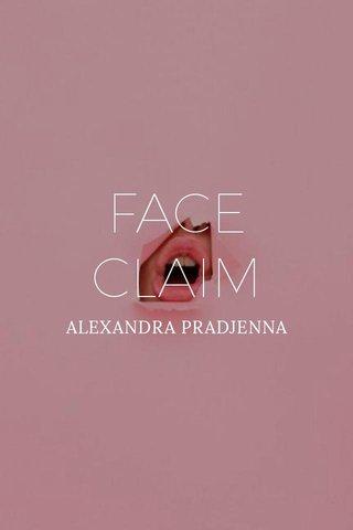 FACE CLAIM ALEXANDRA PRADJENNA
