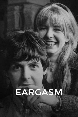 EARGASM