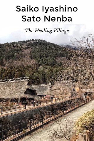 Saiko Iyashino Sato Nenba The Healing Village