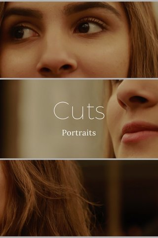 Cuts Portraits