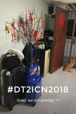 #DT2ICN2018 Seoul, we are coming! 🇰🇷