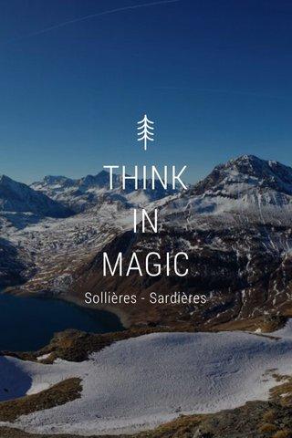 THINK IN MAGIC Sollières - Sardières