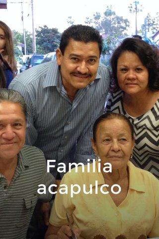 Familia acapulco