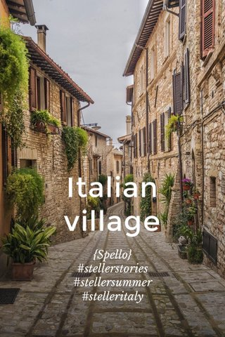 Italian village {Spello} #stellerstories #stellersummer #stelleritaly