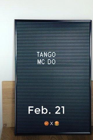 Feb. 21 🏀X🍔