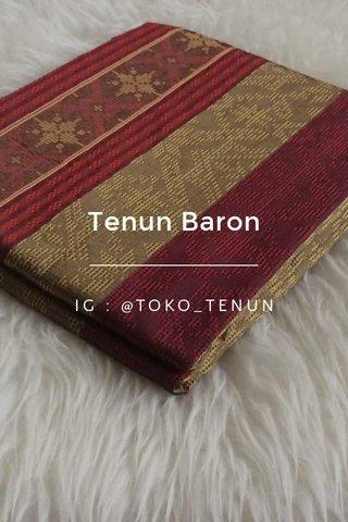 Tenun Baron IG : @TOKO_TENUN